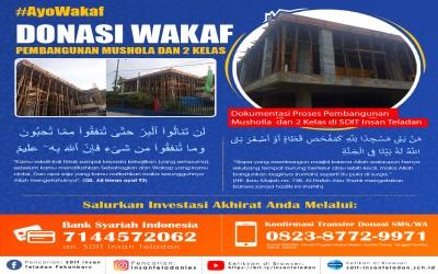 Ayo Berwakaf! Pembangunan Musholla dan Kelas SDIT Insan Teladan Pekanbaru | SDIT Terbaik di Pekanbaru | Ayo Berwakaf